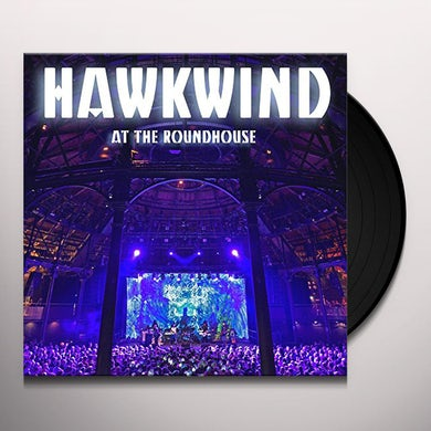 Hawkwind AT THE ROUNDHOUSE Vinyl Record