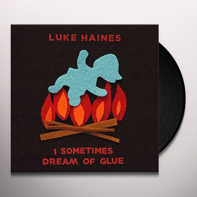 Luke Haines I SOMETIMES DREAM OF GLUE Vinyl Record