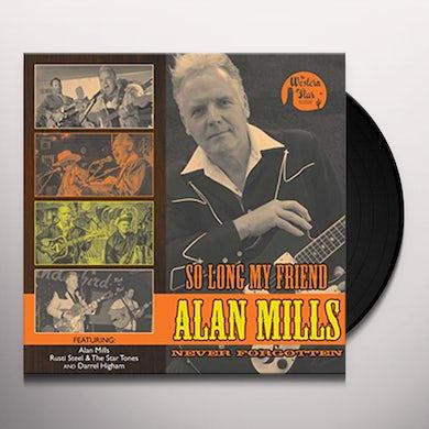 Darrel Higham / Rusti Steel / Alan Mills SO LONG MY FRIEND Vinyl Record