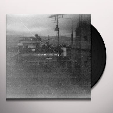 MUSEUM OF DISAPPEARING BUILDINGS Vinyl Record