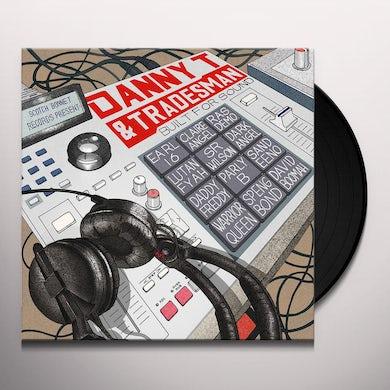 Danny T & Tradesman BUILT FOR SOUND Vinyl Record