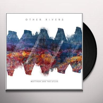 Matthew & The Atlas OTHER RIVERS Vinyl Record - UK Release