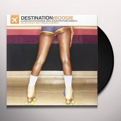 Joey Negro & Sean P DESTINATION: BOOGIE - CLASSIC EIGHTIES BOOGIE SOUL Vinyl Record
