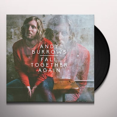 Andy Burrows FALL TOGETHER AGAIN Vinyl Record