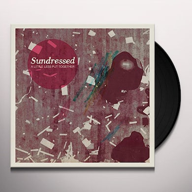 Sundressed LITTLE LESS PUT TOGETHER Vinyl Record