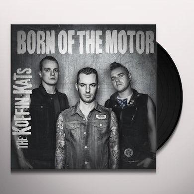 BORN OF THE MOTOR Vinyl Record
