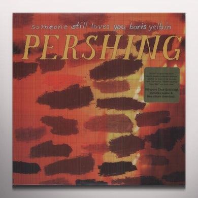 Someone Still Loves You Boris Yeltsin PERSHING Vinyl Record