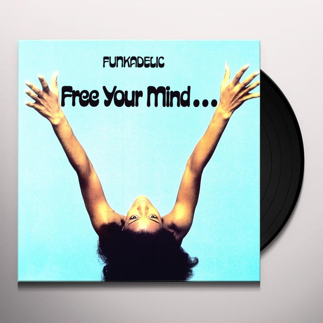 Funkadelic FREE YOUR MIND & YOUR ASS WILL FOLLOW Vinyl Record