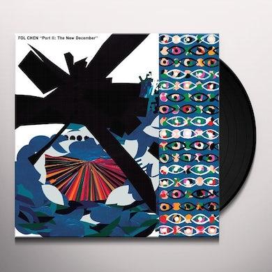 Fol Chen PART II: THE NEW DECEMBER Vinyl Record