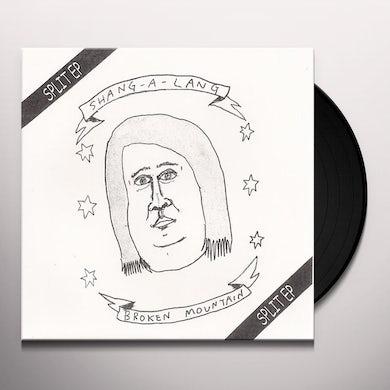 Shang-A-Lang & Broken Mountain SPLIT Vinyl Record