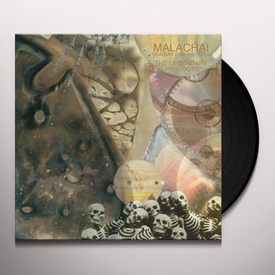 The Legendary Pink Dots MALACHAI (SHADOW WEAVER PART 2) Vinyl Record