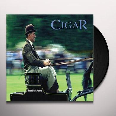 Cigar SPEED IS RELATIVE Vinyl Record