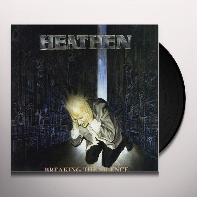 Heathen BREAKING THE SILENCE Vinyl Record