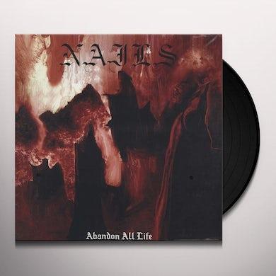 Nails ABANDON ALL LIFE Vinyl Record