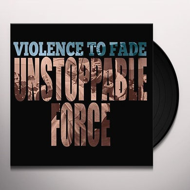 UNSTOPPABLE FORCE Vinyl Record