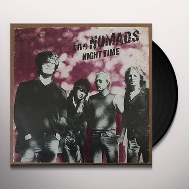 Nomads NIGHT TIME Vinyl Record