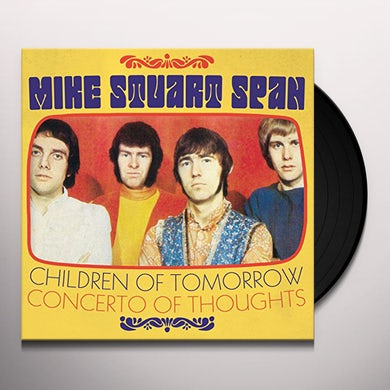 Mike Stuart Span CHILDREN OF TOMORROW / CONCERTO OF THOUGHTS Vinyl Record