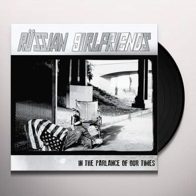 Russian Girlfriends IN THE PARLANCE OF OUR TIMES Vinyl Record