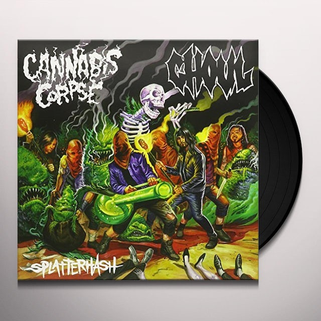 Cannabis Corpse / Ghoul