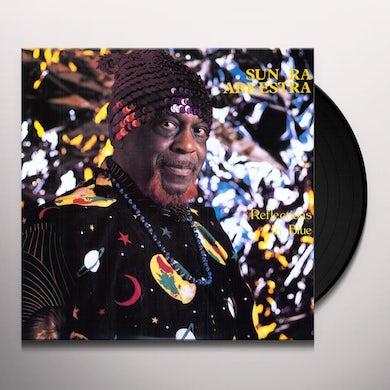 Sun Ra REFLECTIONS IN BLUE: COMPLETE STUDIO SESSIONS Vinyl Record
