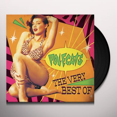 Polecats THE VERY BEST OF Vinyl Record