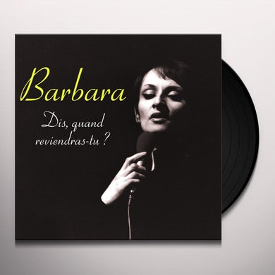BARBARA DIS QUAND REVIENDRAS-TU Vinyl Record
