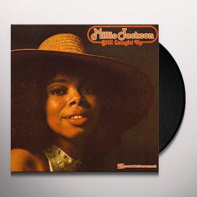STILL CAUGHT UP Vinyl Record