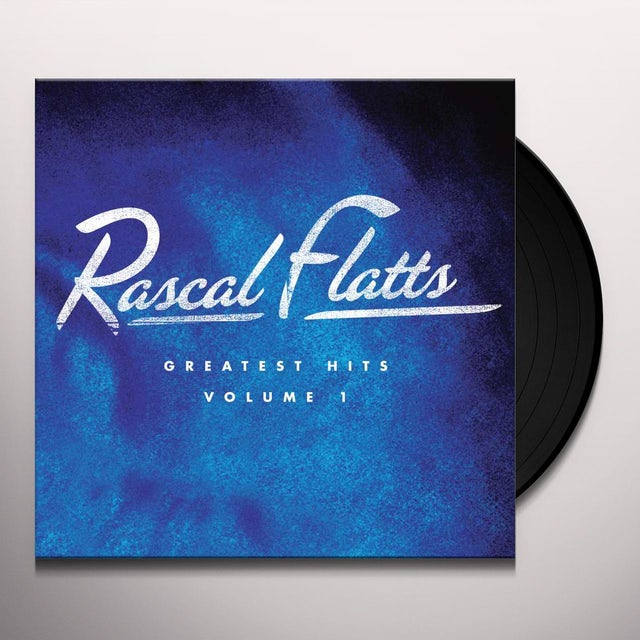 Rascal Flatts GREATEST HITS VOLUME 1 Vinyl Record
