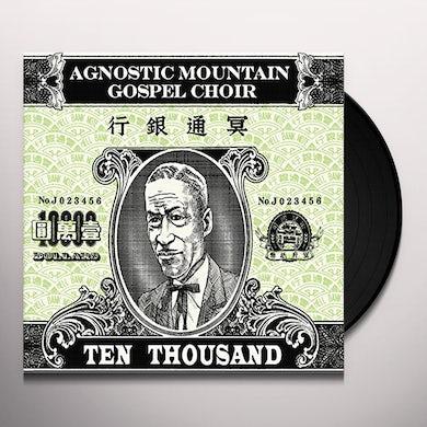 Agnostic Mountain Gospel Choir TEN THOUSAND Vinyl Record