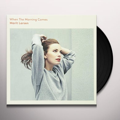 Marit Larsen WHEN THE MORNING COMES Vinyl Record - Holland Release