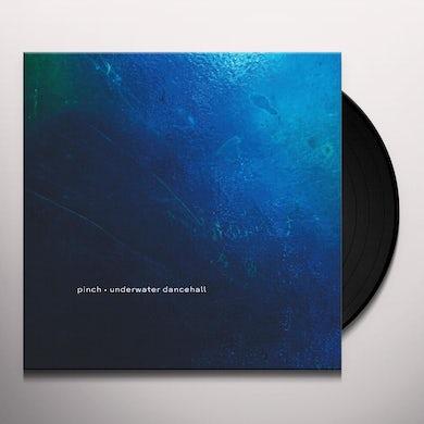 Pinch UNDERWATER DANCEHALL Vinyl Record