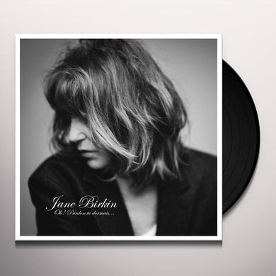 Jane Birkin OH PARDON TU DORMAIS Vinyl Record