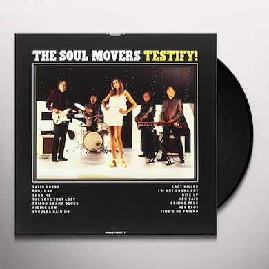 Soul Movers TESTIFY Vinyl Record