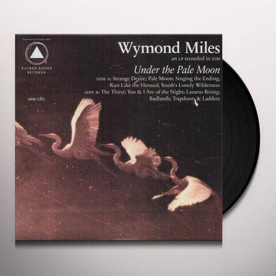 Wymond Miles UNDER THE PALE MOON Vinyl Record