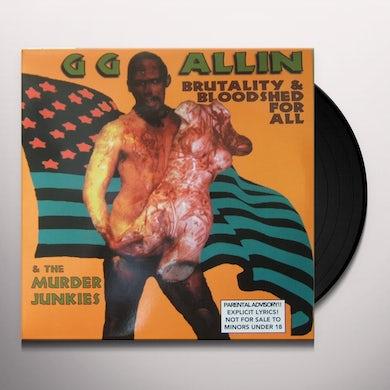 Gg Allin & Murder Junkies BRUTALITY & BLOODSHED FOR ALL Vinyl Record