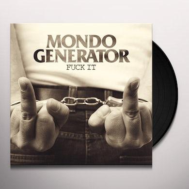 Mondo Generator Fuck It (Orange Vinyl) Vinyl Record