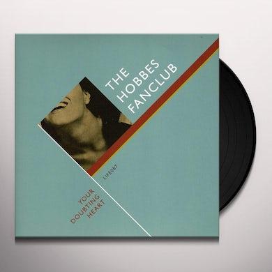 Hobbes Fanclub YOUR DOUBTING HEART Vinyl Record