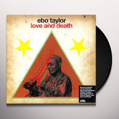 Ebo Taylor LOVE & DEATH Vinyl Record