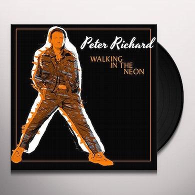 Peter Richard WALKING IN THE NEON Vinyl Record