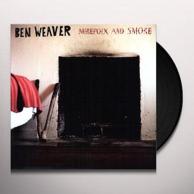 Ben Weaver MIREPOIX & SMOKE Vinyl Record