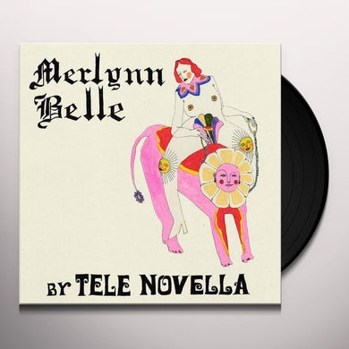 Tele Novella Merlynn Belle (Limited Edition Opaque Gr Vinyl Record