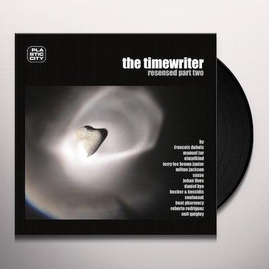 The Timewriter RESENSED PART 2 Vinyl Record