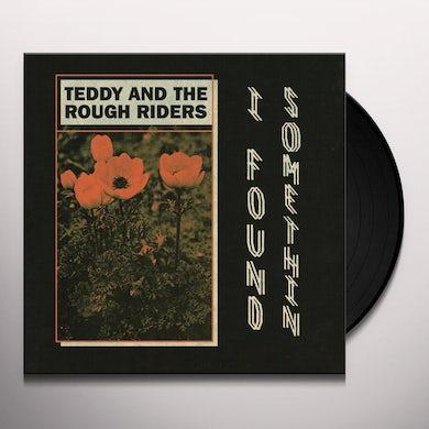 Teddy & The Rough Riders I FOUND SOMETHIN' / NEON COWBOY Vinyl Record