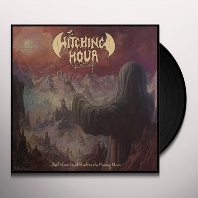 Witching Hour & SILENT GRIEF SHADOWS THE PASSING MOON Vinyl Record