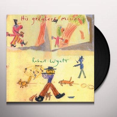 Robert Wyatt His Greatest Misses Vinyl Record