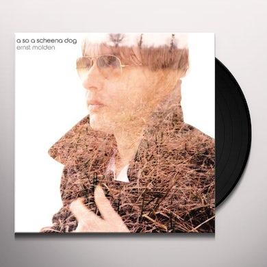 Ernst Molden SO A SCHEENA DOG Vinyl Record