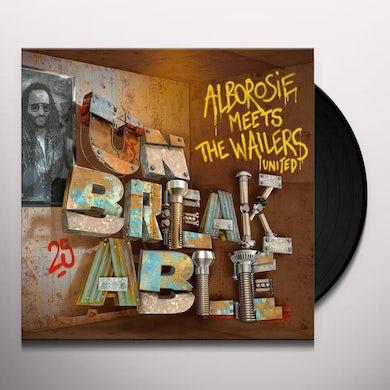 UNBREAKABLE - ALBOROSIE MEETS THE WAILERS UNITED Vinyl Record