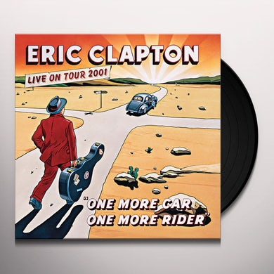 Eric Clapton ONE MORE CAR, ONE MORE RIDER Vinyl Record