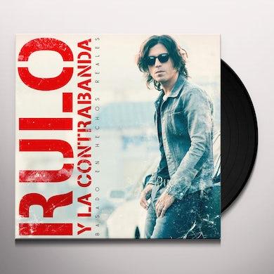RULO Y LA CONTRABANDA BASADO EN HECHOS RALES Vinyl Record