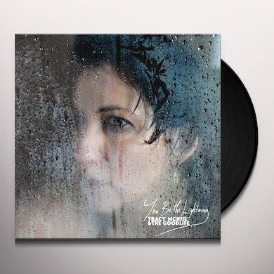 YOU BE THE LIGHTNING Vinyl Record